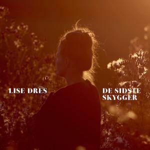 Lise Dres: De Sidste Skygger