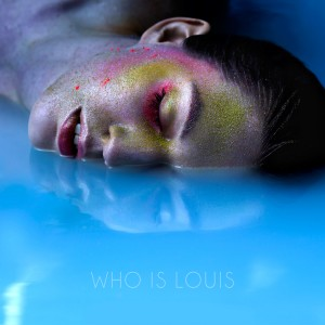 Who Is Louis: Who Is Louis
