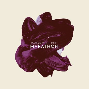 Dance With Dirt: Marathon