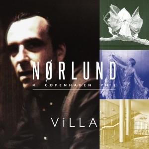 Nikolaj Nørlund og Copenhagen Phil: Villa