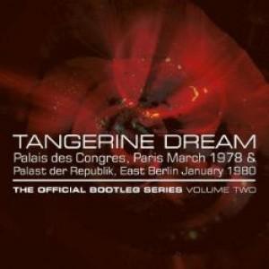 Tangerine Dream: The Official Bootleg Series Volume Two