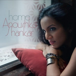 Anoushka Shankar: Home