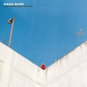 Nada Surf: You Know Who You Are