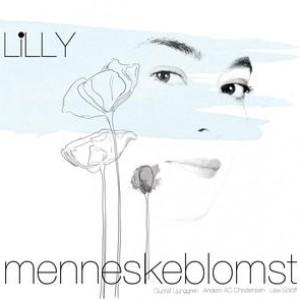 Lilly: Menneskeblomst