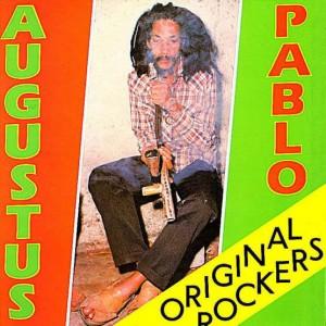 Augustus Pablo: Original Rockers -Deluxe Edition