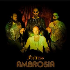 Förtress: Ambrosia
