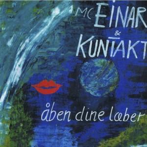 MC Einar & KunTakt : åben dine læber