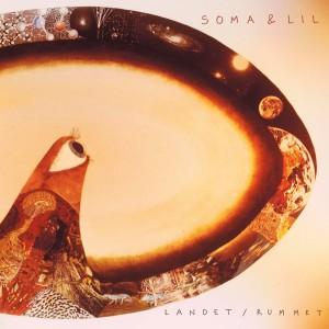 Soma & Lil: Landet/Rummet
