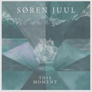 Søren Juul : This Moment