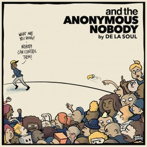 De La Soul: And the Anonymous Nobody
