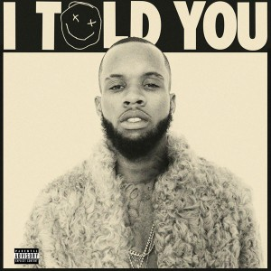 Tory Lanez : I Told You