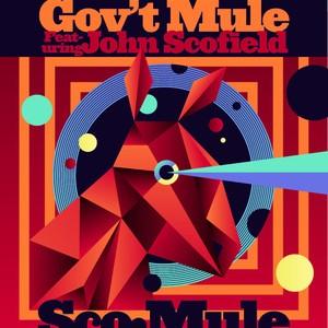 Gov't Mule featuring John Scofield: Sco-Mule