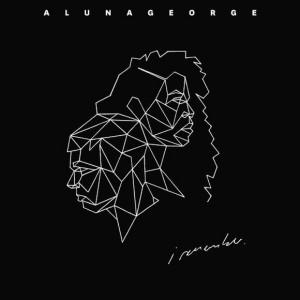 AlunaGeorge: I Remember