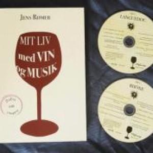 Jens Rømer: Mit liv med Vin og Musik