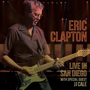 Eric Clapton: Live In San Diego with special guest JJ Cale, 2 cd