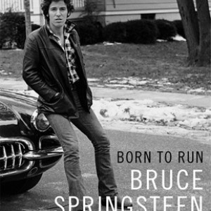 Bruce Springsteen: Born to Run - Selvbiografi