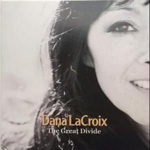 Dana LaCroix: The Great Divide