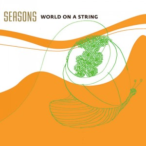 World on a String: Seasons