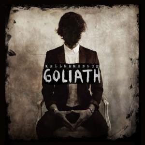 Kellermensch: Goliath