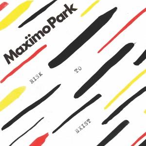 Maxïmo Park: Risk to Exist