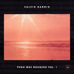 Calvin Harris: Funk Wav Bounces Vol. 1