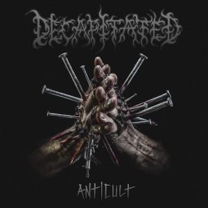 Decapitated: Anticult