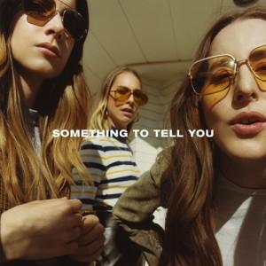 Haim: Something To Tell You