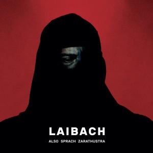 Laibach: Also Sprach Zarathustra