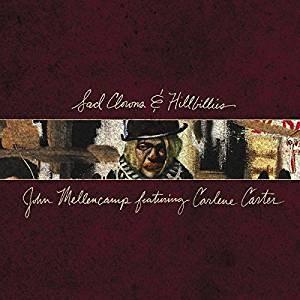 John Mellencamp featuring Carlene Carter: Sad Clowns & Hillbillies