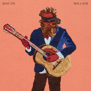 Iron And Wine: Beast Epic