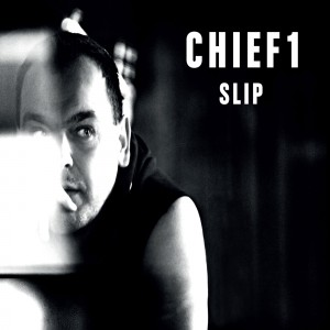 Chief 1: Slip