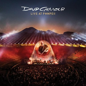 David Gilmour: Live at Pompeii 2016