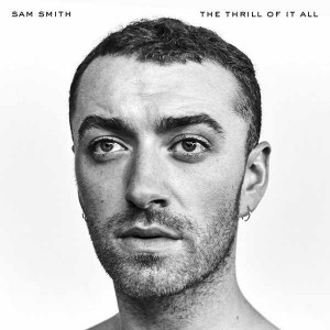 Sam Smith: The Thrill of It All
