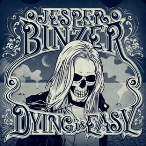 Jesper Binzer: Dying Is Easy