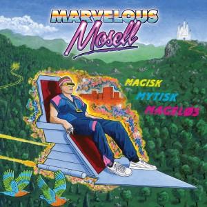 Marvelous Mosell: Magisk Mytisk Mageløs