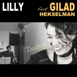 Lilly feat. Gilad Hekselman: Tenderly