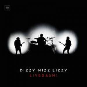 Dizzy Mizz Lizzy: Livegasm!