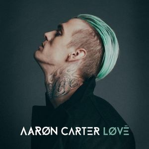 Aaron Carter: LøVë
