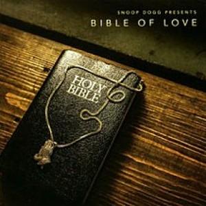 Snoop Dogg: Snoop Dog Presents Bible of Love