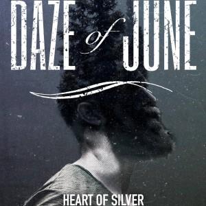 Daze of June: Heart of Silver