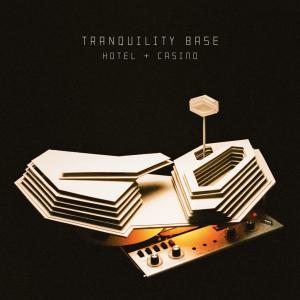 Arctic Monkeys: Tranquility Base Hotel And Casino