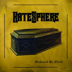 Hatesphere: Reduced to Flesh