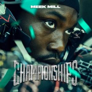 Meek Mill: Championships