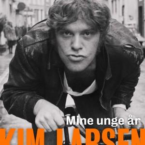 Jens Andersen: Kim Larsen: Mine unge år