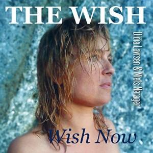 The Wish : Wish Now