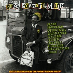 Various: Step Forward Youth – Roots Masters From The Punky Reggae Party