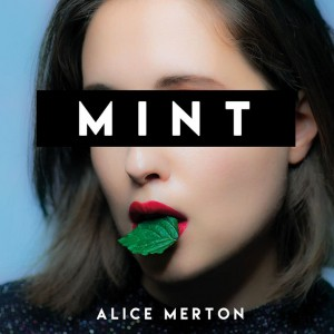 Alice Merton: Mint