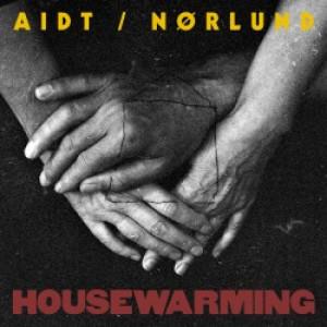 Aidt/Nørlund: Housewarming