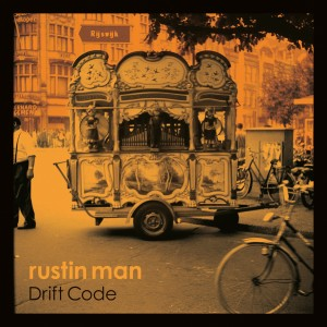 Rustin Man: Driftcode