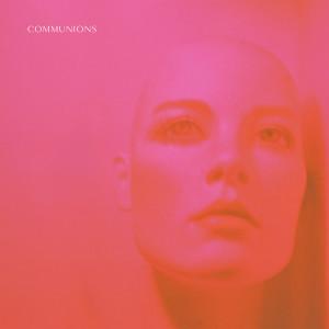 Communions: Flesh and Gore, Dream and Vapor